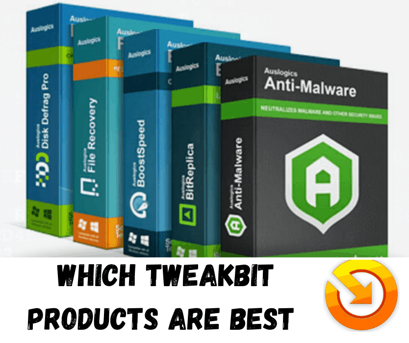 Which Tweakbit Products are Best