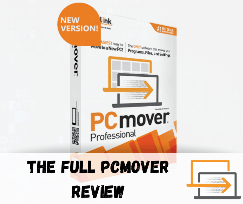The Full PCMover Review