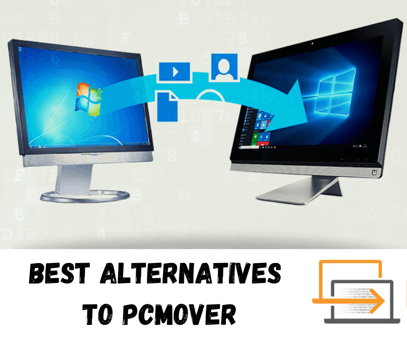 Best Alternatives to PCMover